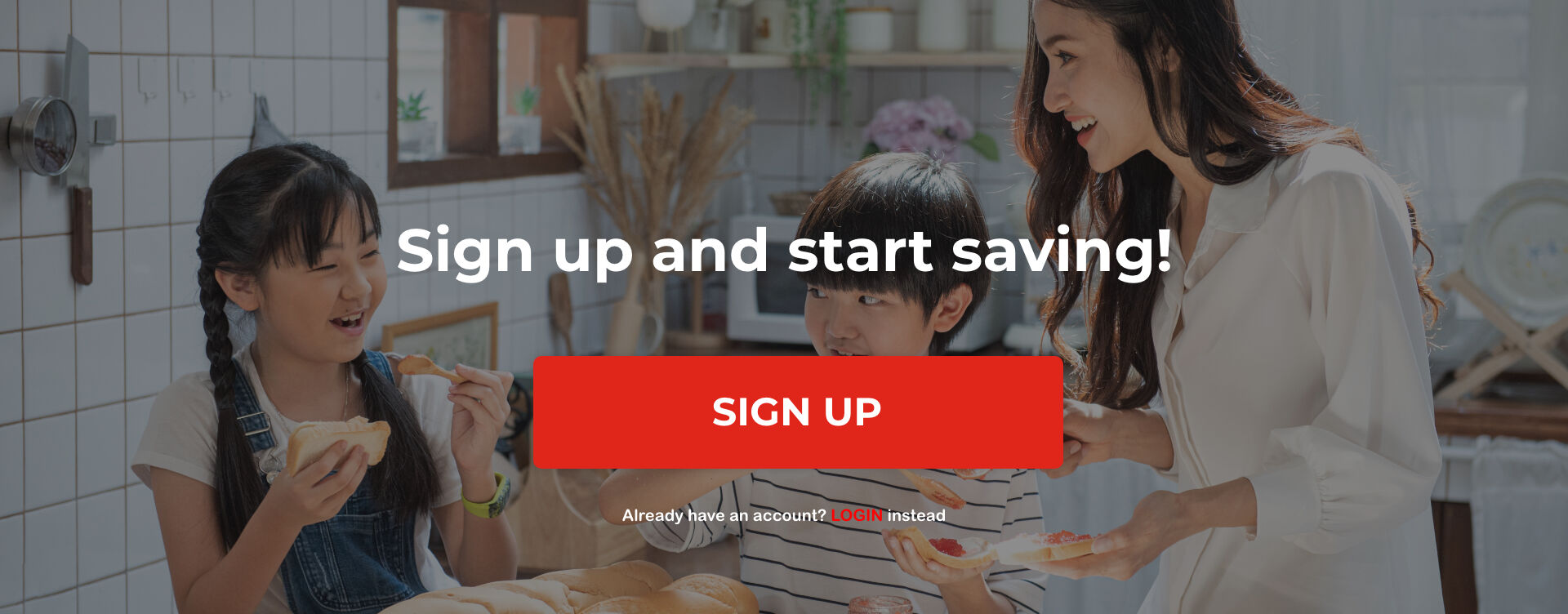 Sign up and start saving!