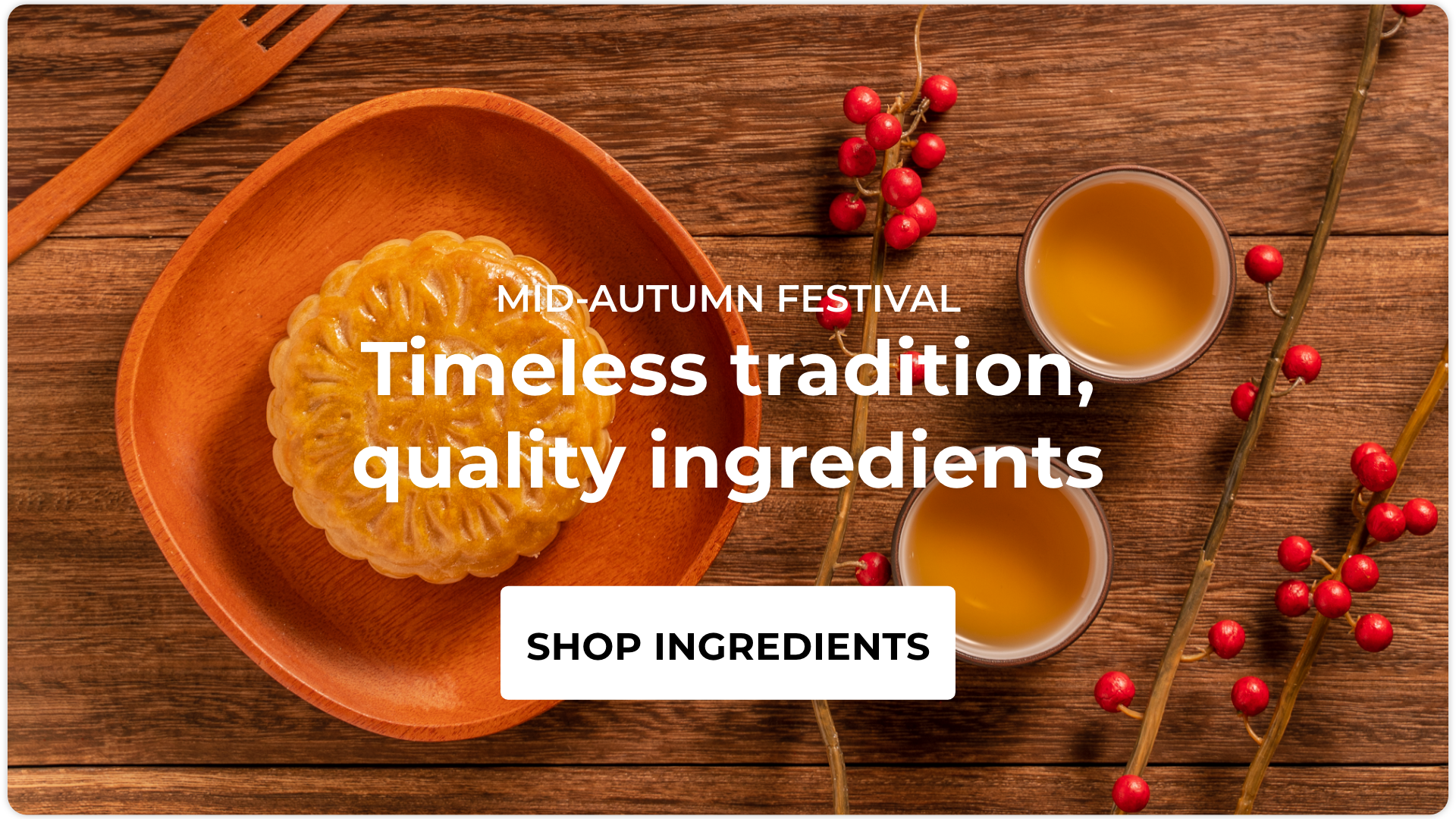 Get quality ingredients for Mid-Autumn Festival 2021